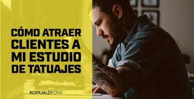 atraer clientes a mi estudio de tatuajes