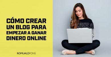 Cómo crear un blog para empezar a ganar dinero online