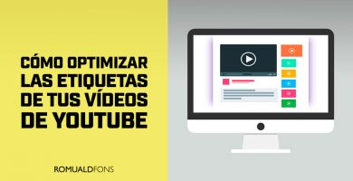 Como optimizar las etiquetas de tus videos de YouTube