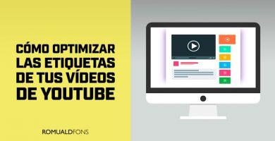 Como optimizar las etiquetas de tus videos de YouTube