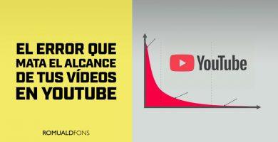 alcance de tus vídeos en Youtube