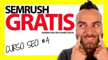 SEMRUSH GRATIS para posicionar tu web – Curso SEO #4