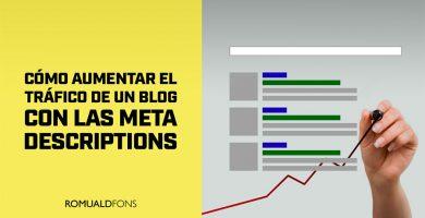 aumentar el tráfico de un blog con las META DESCRIPTIONS