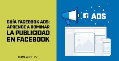 Guía Facebook Ads 2018