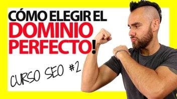 Cómo elegir el DOMINIO PERFECTO para tu web – Curso SEO #2