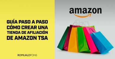 Como Crear una Tienda de Afiliación de Amazon TSA: Guía Paso a Paso