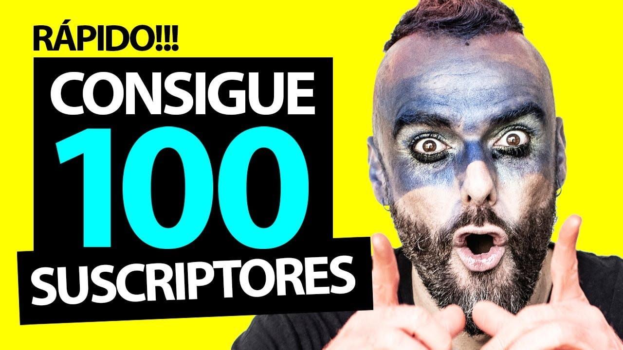 Como Ganar 100 Suscriptores RAPIDO en YouTube