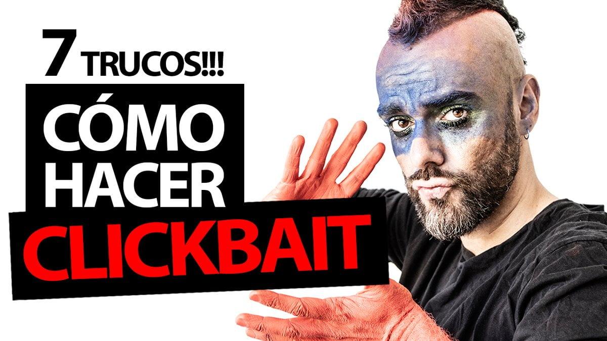 como hacer clickbait youtube